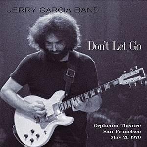 Got Jerry Garcia solo anyone?* | Page 30 | Steve Hoffman ...
