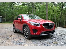 2016 Mazda CX5 Grand Touring Gas Mileage Review Of Small SUV