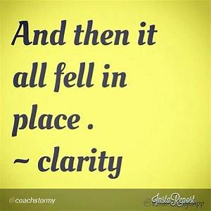 Clarity Quotes.... Clarity Relationships Quotes