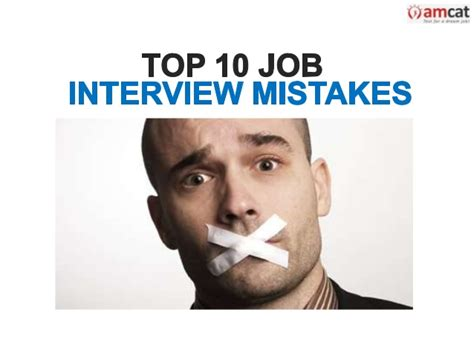 Top 10 Job Interview Mistakes