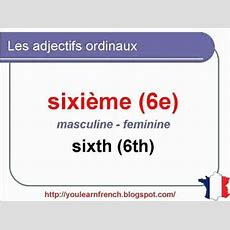 French Lesson 107  Ordinal Numbers  Adjectifs Numéraux Ordinaux  Números Ordinales En Francés