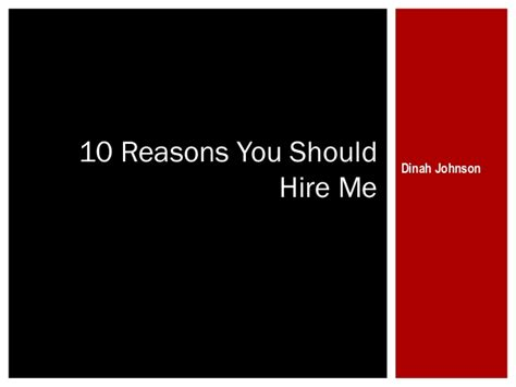 10 Reasons Why You Should Hire Me