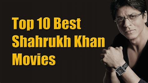khan movies shahrukh