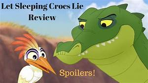 [The Lion Guard] Let Sleeping Crocs Lie Review (Spoilers ...