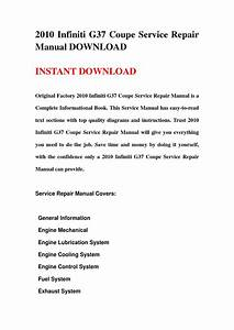2010 Infiniti G37 Coupe Service Repair Manual Download By
