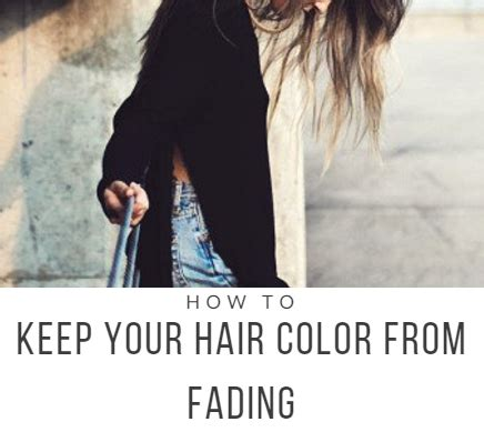how to keep hair color from fading how to keep your hair color from fading nvenn hair and