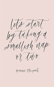winnie the pooh quote, nap, calligraphy inspiration | 2019 ...