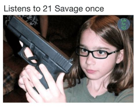 21 Savage Memes - 35 savage 21 savage memes that proves issa hilarious dude