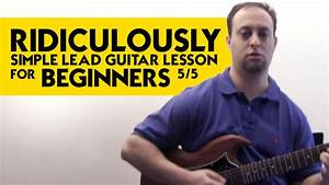 Ridiculously Simple Lead Guitar Lesson For Beginners 5  5