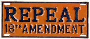 Lot Detail - Prohibition-Era ''Repeal the 18th Amendment ...