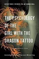 psychology   girl   dragon tattoo understanding lisbeth salander  stieg