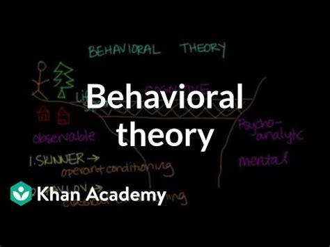 behavioral theory video behavior khan academy