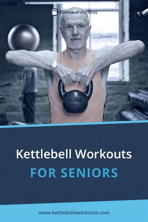 kettlebell seniors workouts older workout adults exercise fitness down grey exercises 60 muscle 80s start mean hairs creeping slow through