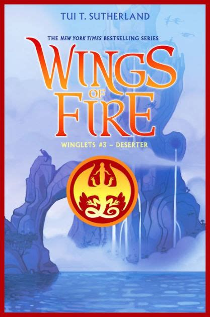 Vire Academy Books Deserter Wings Of Fire Winglets 3 By Tui T Sutherland