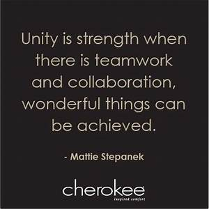 Unity is Streng... Strength And Teamwork Quotes