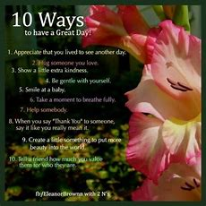 10 Ways To Have A Great Day! Pictures, Photos, And Images For Facebook, Tumblr, Pinterest, And