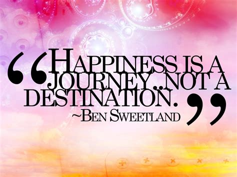 happiness   journey   destination life quote