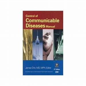 Control Of Communicable Diseases Manual  19th Edit
