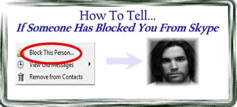 how to tell if someone blocked you on iphone how to tell if someone has blocked you from skype your