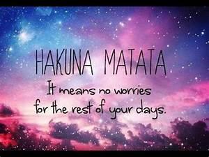 Pin Hakuna Matata No Worries Life Love Galaxy Quote Via ...