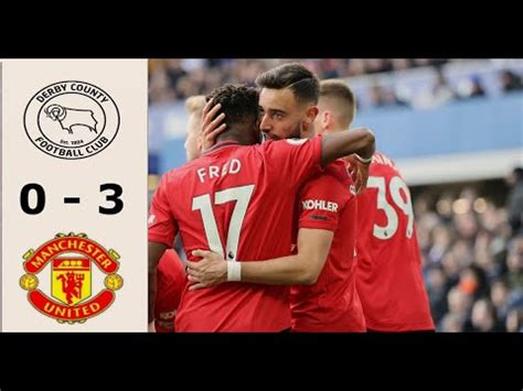 Derby County vs Manchester United 0 - 3 | All Goals | Key ...