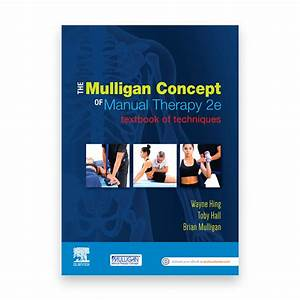 The Mulligan Concept Of Manual Therapy  2nd Edition