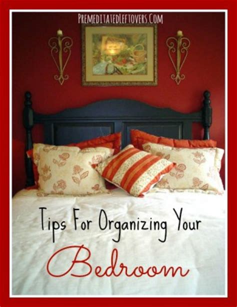 Organizing Tips For Bedroom by Tips For Organizing Your Bedroom