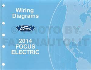 2013 Ford Focus Electric Wiring Diagram Manual Original All Electric Plug In