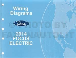 2014 Ford Focus Electric Wiring Diagram Manual Original