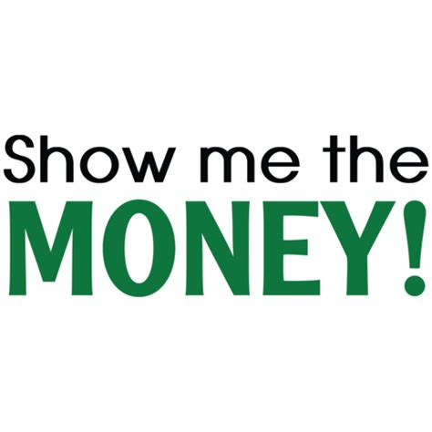 Show Me The Money Tshirt