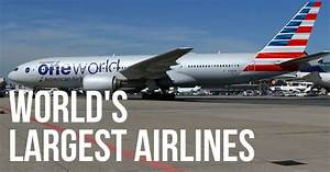 The World's Largest Airlines - Airport Spotting Blog