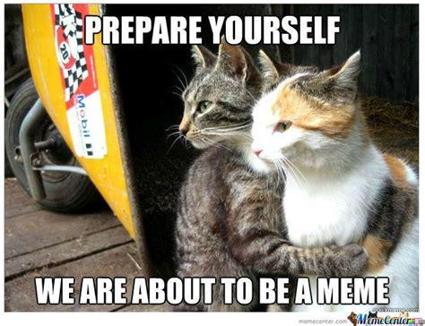 Prepare Yourself Meme Prepare Yourself By Prelaunchedpigion Meme Center