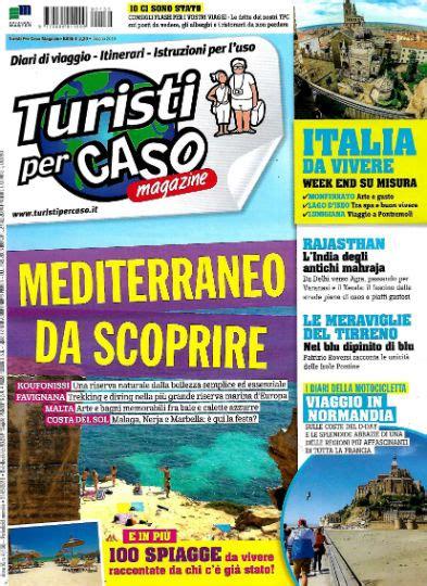 turisti per caso rivista turisti per caso in edicola edicola amica riviste e