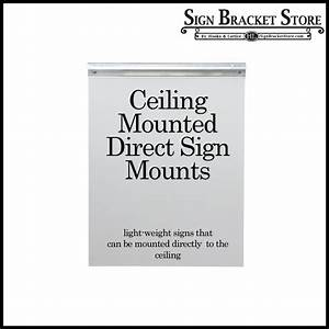 Ceiling Mount Sign Holders