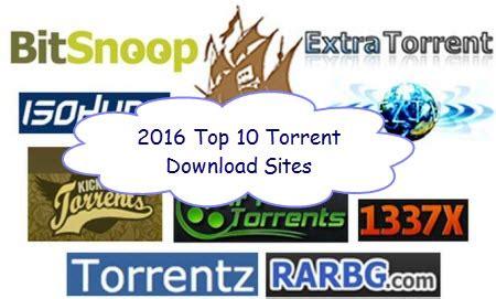 Best Site To Torrents Top 10 Best Torrent 2017 Best Torrenting