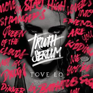 EP Review: Tove Lo – Truth Serum | A Bit Of Pop Music