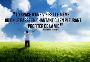 Phrase Profiter De La Vie citation profiter de la vie les plues belles citations et