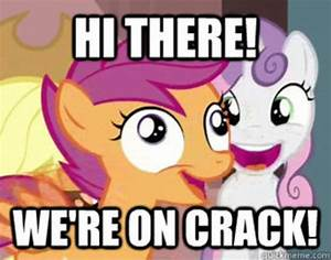 hi there! we're on crack! | My Little Pony: Friendship is ...