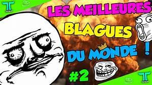 LES MEILLEURES BLAGUES DU MONDE 2 YouTube