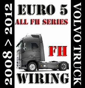 Volvo Truck Fh Series Euro 5 Wiring Diagram Service Ma - Guides And Manuals