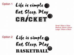 life is simple eat sleep play cricket basketball wall art With cricket lettering