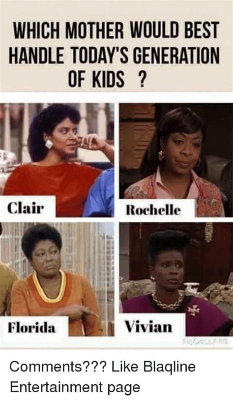 Best Memes Today - which mother would best handle today s generation of kids clair rochelle vivian florida comments
