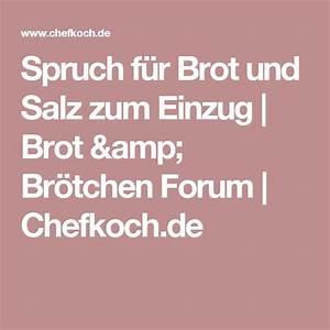 Spruch Zur Hauseinweihung : spruch f r brot und salz zum einzug brot br tchen ~ Lizthompson.info Haus und Dekorationen