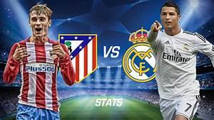 Atletico Madrid vs Real Madrid Champions League Semi ...  Real
