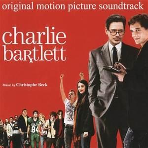 Charlie Bartlett 2007 Soundtrack — TheOST.com all movie ...
