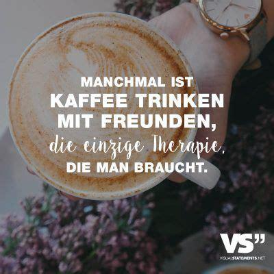 visual statements manchmal ist kaffee trinken mit
