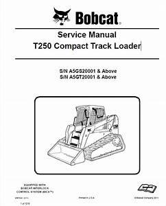 Bobcat T250 Compact Track Loader Service Manual Pdf
