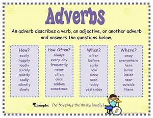 """You an adverb becasue you always end with an """"ly ..."""