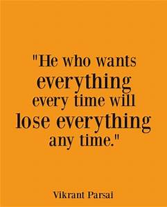 He who wants ev... Selfish Time Quotes