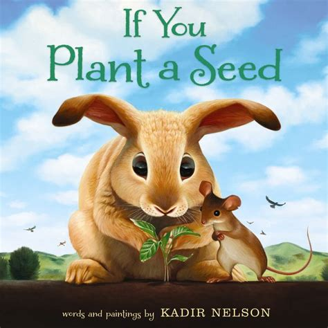 plant  seed kadir nelson hardcover
